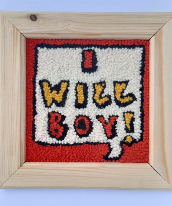"""Punch Needle Kit """"I will Boy"""""""